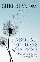 Unbound 100 Days of Intent Pdf/ePub eBook