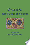 Gramarye The Glamour Of Grammar