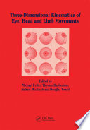 Three-dimensional Kinematics of the Eye, Head and Limb Movements