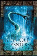 Big Foot Adventures Down Under Pdf