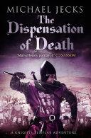 Dispensation of Death (Knights Templar Mysteries 23) Pdf