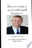 How to Create a Successful Small Business?