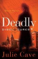 Deadly Disclosures Pdf/ePub eBook
