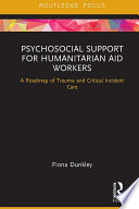 Psychosocial Support for Humanitarian Aid Workers