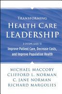 Transforming Health Care Leadership