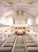 Historic Sacred Places of Philadelphia Book PDF