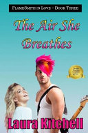 The Air She Breathes