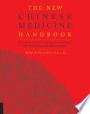 The New Chinese Medicine Handbook Book