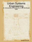 Urban Systems Engineering: An Introduction to Networks in the Northeast USA