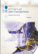 EL MANUAL DEL MEZIERISTA  , Volume 1