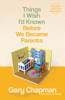 Things I Wish I'd Known Before We Became Parents Pdf/ePub eBook
