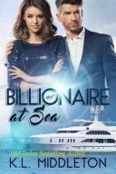 Billionaire at Sea (Billionaire Romance) BOOK 1