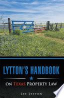 Lytton   S Handbook on Texas Property Law