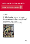 If Billy Sunday Comes to Town - Delusion as a Religious Experience?