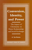 Conversion, Identity, and Power