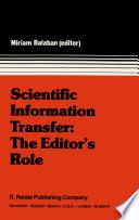 Scientific Information Transfer  The Editor   s Role