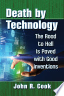 link to Death by technology : the road to Hell is paved with good inventions in the TCC library catalog