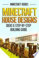 Minecraft House Designs
