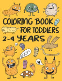 Coloring Book For Toddlers 2 4 Years Book PDF