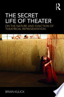 The Secret Life of Theater
