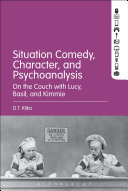 Situation Comedy  Character  and Psychoanalysis