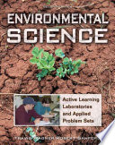 Environmental Science  : Active Learning Laboratories and Applied Problem Sets