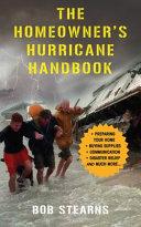 The Homeowner s Hurricane Handbook