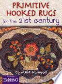 Primitive Hooked Rugs for the 21st Century Book PDF