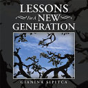 Lessons For A New Generation