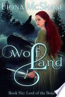 Wolf Land Book Six  Lord of the Bones Book