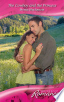 The Cowboy and the Princess  Mills   Boon Romance   Western Weddings  Book 17
