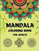 Mandala Coloring Book For Adults 50 Mandalas for Stress  Complex  Nice and Elegant Zen Book