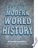 """Essential Modern World History"" by Steven Waugh"