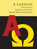 Liddell and Scott's Greek-English Lexicon, Abridged [Oxford Little Liddell with Enlarged Type for Easier Reading]