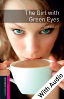 The Girl with Green Eyes - With Audio Starter Level Oxford Bookworms Library Pdf/ePub eBook