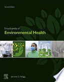 """Encyclopedia of Environmental Health"" by Jerome O. Nriagu"