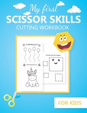 My First Scissor Skills Cutting Workbook for Kids