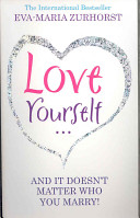 Love Yourself... and It Doesn't Matter Who You Marry