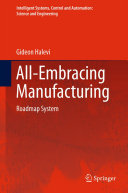All Embracing Manufacturing
