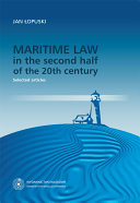 Maritime law in the second half of the 20th century  Selected articles