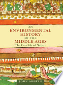 An Environmental History of the Middle Ages Book