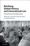 Bandung, Global History, and International Law