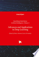 Advances and Applications in Deep Learning