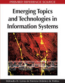 Emerging Topics and Technologies in Information Systems