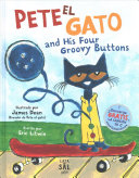 Pete el gato and his four groovy buttons   Pete the Cat and His Four Groovy Buttons