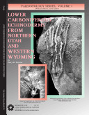Lower Carboniferous Echinoderms from Northern Utah and Western Wyoming