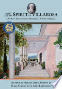 The Spirit of Villarosa: A Father's Extraordinary Adventures; A Son's Challenge