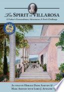 The Spirit of Villarosa  A Father s Extraordinary Adventures  A Son s Challenge