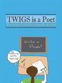 Twigs Is a Poet