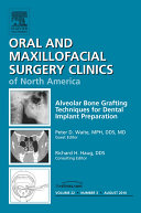 Alveolar Bone Grafting Techniques in Dental Implant Preparation, An Issue of Oral and Maxillofacial Surgery Clinics - E-Book Pdf/ePub eBook
